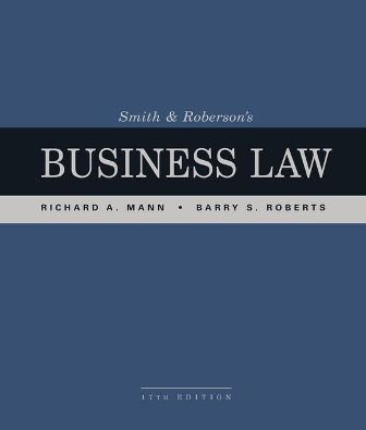 Test Bank for Smith and Roberson's Business Law 17th Edition Mann
