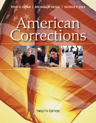 Test Bank for American Corrections 12th Edition Clear