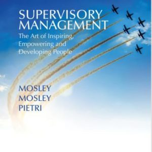 Solution Manual for Supervisory Management 10th Edition Mosley