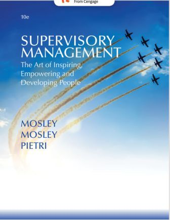 Test Bank for Supervisory Management 10th Edition Mosley