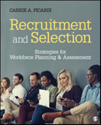 Test Bank for Recruitment and Selection: Strategies for Workforce Planning & Assessment 1st Edition Picardi