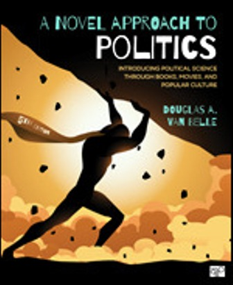Test Bank for A Novel Approach to Politics Introducing Political Science through Books Movies and Popular Culture 5th Edition Van Belle
