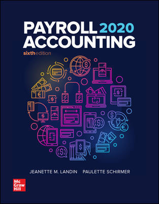 Solution Manual for Payroll Accounting 2020 6th Edition Landin