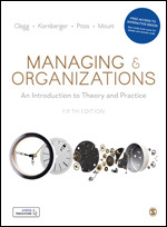 Test Bank for Managing and Organizations An Introduction to Theory and Practice 5th Edition Clegg