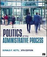 Test Bank for Politics of the Administrative Process 8th Edition Kettl