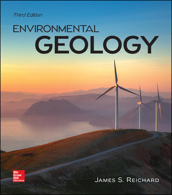 Solution Manual for Environmental Geology 3rd Edition By Reichard