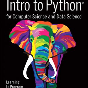 Solution Manual for Intro to Python for Computer Science and Data Science: Learning to Program with AI, Big Data and The Cloud By Deitel