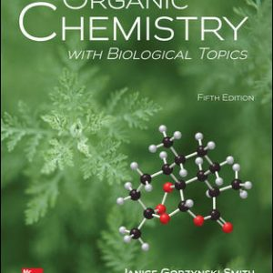 Solution Manual for Organic Chemistry with Biological Topics, 5th Edition Smith