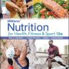 Solution Manual for Williams' Nutrition for Health, Fitness and Sport, 12th Edition Rawson