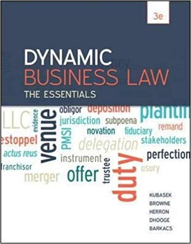 Test Bank for Dynamic Business Law: The Essentials, 3rd Edition Kubasek