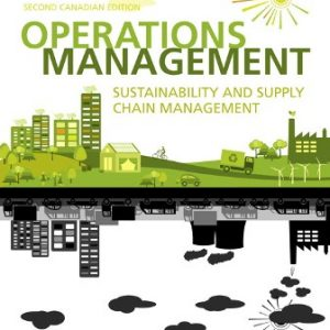 Test Bank for Operations Management: Sustainability and Supply Chain Management 2nd Canadian Edition Heizer