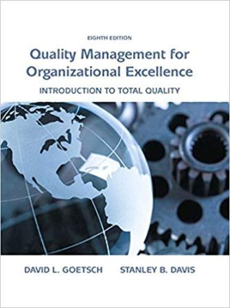 Test Bank for Quality Management for Organizational Excellence, 8th Edition Goetsch
