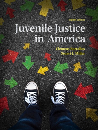Test Bank for Juvenile Justice In America 8th Edition Bartollas
