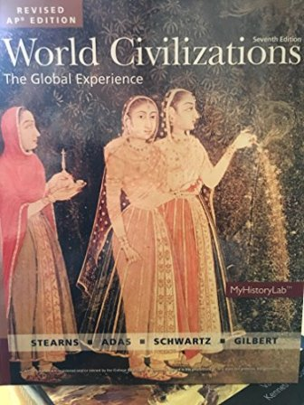 Test Bank for World Civilizations Revised AP* Edition 7th Edition Stearns