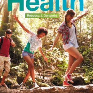 Test Bank for Access To Health, 15th Edition Donatelle