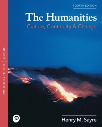 Solution Manual for The Humanities: Culture, Continuity, and Change Volume 1 4th Edition Sayre