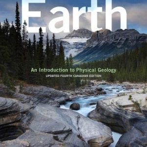 Test Bank for Earth: An Introduction to Physical Geology Updated 4th Canadian Edition Tarbuck