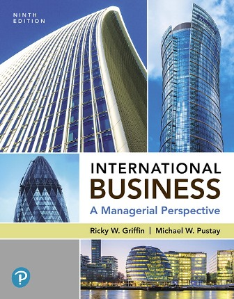 Test Bank for International Business: A Managerial Perspective, 9th Edition Griffin