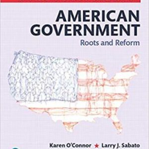 Test Bank for American Government: Roots and Reform, 2018 Elections and Updates Edition, 13th Edition O'Connor