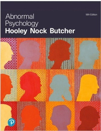 Solution Manual for Abnormal Psychology, 18th Edition Hooley