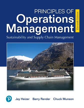 Solution Manual for Principles of Operations Management: Sustainability and Supply Chain Management 11th Edition Heizer