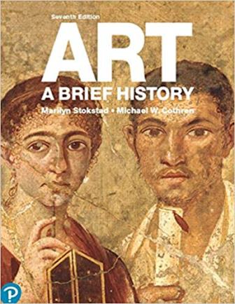 Test Bank for Art: A Brief History, 7th Edition Stokstad