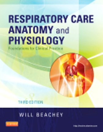 Test Bank for Respiratory Care Anatomy and Physiology 3rd Edition Beachey
