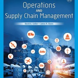 Solution Manual for Operations and Supply Chain Management 2nd Edition Collier
