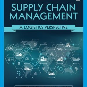 Solution Manual for Supply Chain Management: A Logistics Perspective 11th Edition Langley Jr