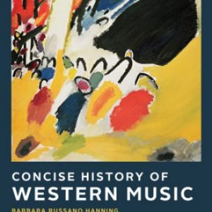 Test Bank for Concise History of Western Music 5th Edition Hanning