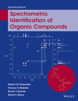 Solution Manual for Spectrometric Identification of Organic Compounds, 8th Edition Silverstein