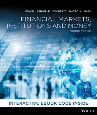 Solution Manual for Financial Markets, Institutions and Money, 4th Edition Kidwell