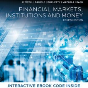 Test Bank for Financial Markets, Institutions and Money, 4th Edition Kidwell