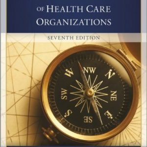 Test Bank for The Strategic Management of Health Care Organizations, 7th Edition Ginter