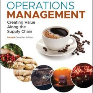 Test Bank for Operations Management: Creating Value Along the Supply Chain 2nd Canadian Edition Russell