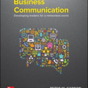 Solution Manual for Business Communication: Developing Leaders for a Networked World, 3rd Edition Cardon