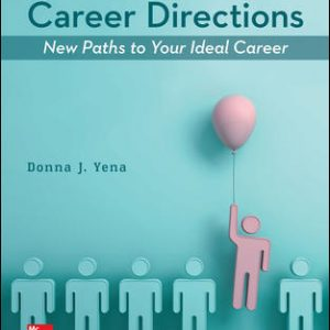 Test Bank for Career Directions: New Paths to Your Ideal Career, 7th Edition Yena
