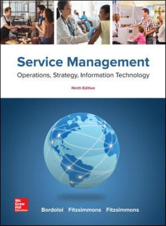 Test Bank for Service Management: Operations, Strategy, Information Technology 9th Edition Bordoloi