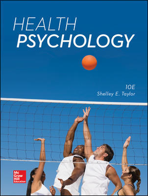 Test Bank for Health Psychology, 10th Edition Taylor