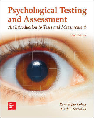 Test Bank for Psychological Testing and Assessment, 9th Edition Cohen
