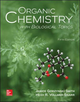 Test Bank for Organic Chemistry with Biological Topics, 5th Edition Smith