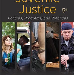 Test Bank for Juvenile Justice: Policies, Programs, and Practices, 5th EditionTaylor