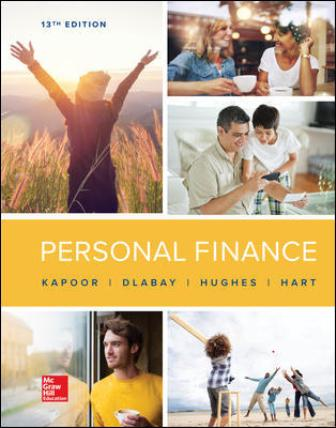 Solution Manual for Personal Finance, 13th Edition Kapoor