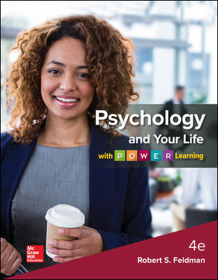 Test Bank for Psychology and Your Life with P.O.W.E.R Learning, 4th Edition Feldman