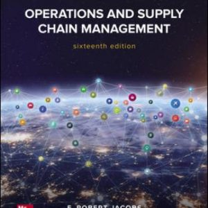 Test Bank for Operations and Supply Chain Management, 16th Edition Jacobs