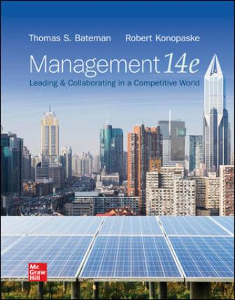 Solution Manual for Management: Leading & Collaborating in a Competitive World, 14th Edition Bateman