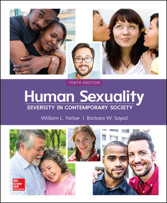 Test Bank for Human Sexuality: Diversity in Contemporary Society, 10th Edition Yarber