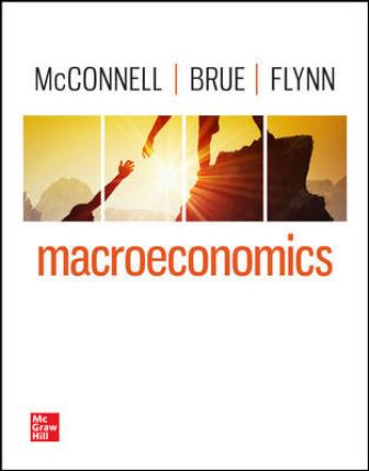 Test Bank for Macroeconomics 22nd Edition McConnell