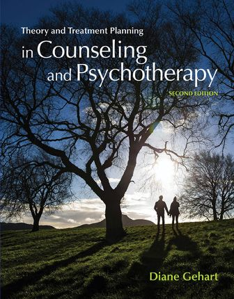 Test Bank for Theory and Treatment Planning in Counseling and Psychotherapy, 2nd Edition Gehart