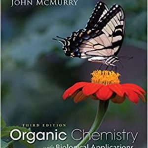 Test Bank for Organic Chemistry with Biological Applications, 3rd Edition McMurry